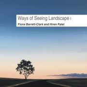 Ways of Seeing Landscape